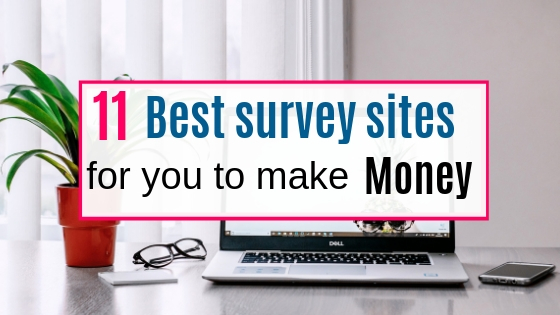 best survey sites for you to make money