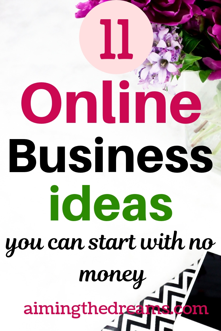 11 online business ideas you can start with no money