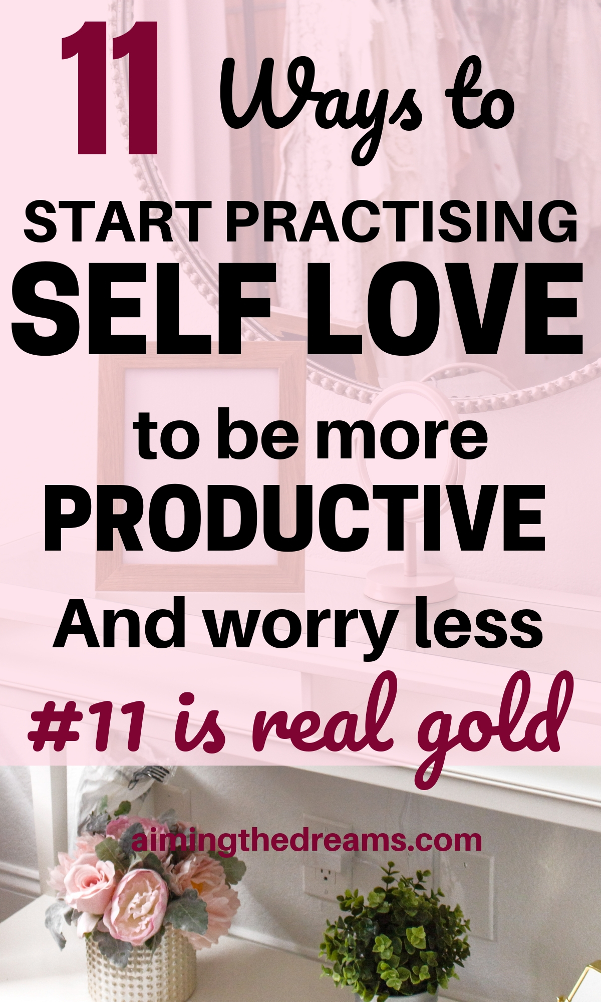11 ways to practice self love and be more productive