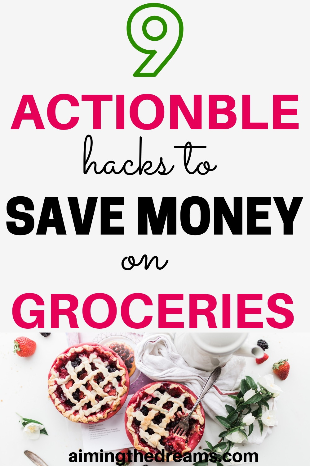 9 simple and actionable hacks to save money on groceries each month without sacrificing your needs.