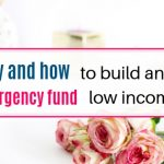 Why and how to build an emergency fund on low income