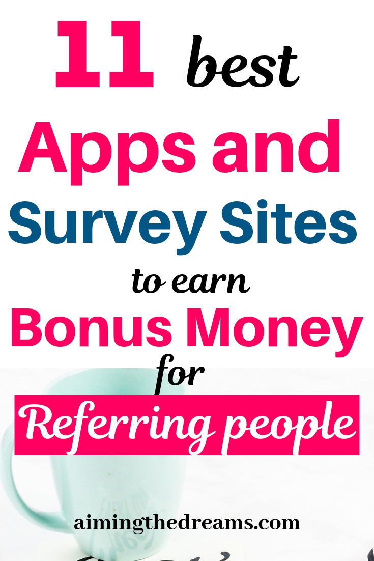 11 best apps and survey sites that pay you for referring people.