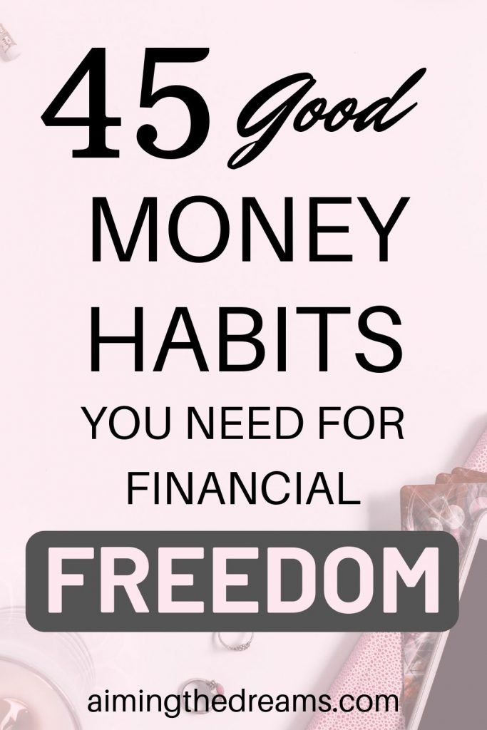 45 good money habits you need for a happy life