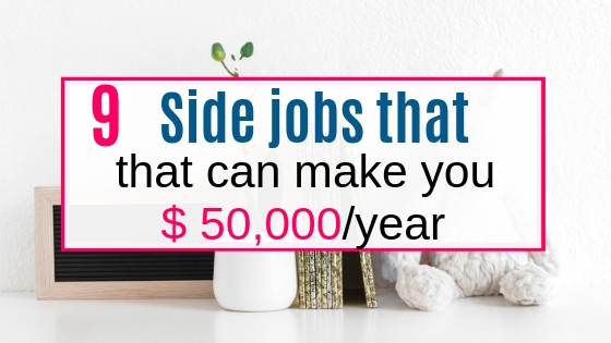 9 side jobs to earn $50,000 a year working form home