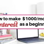 Tips on how to make money on Pinterest as a beginner
