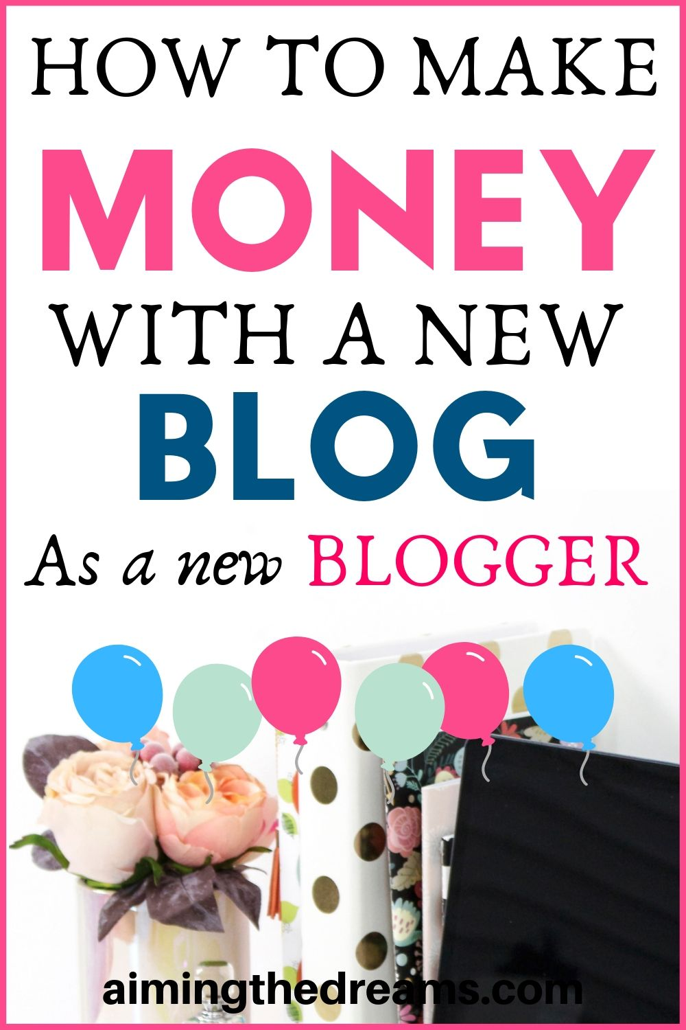 How to make money with a new blog as a beginner blogger