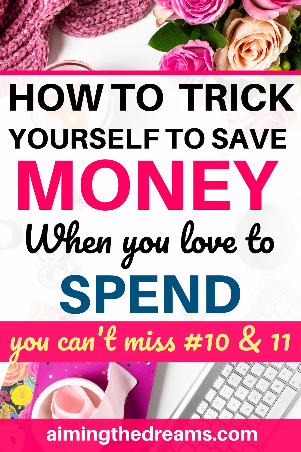 How to trick yourself to save money when you love to spend.