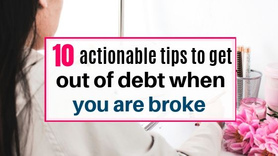 how to get out of debt when you are broke