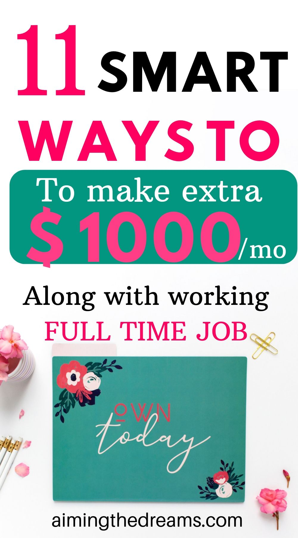 11 smart ways to make extra 1000 dollars a month while working full time