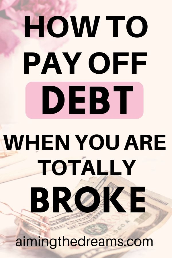 How to pay off debt when you are broke