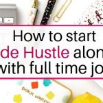 How to start side hustle along with full time job