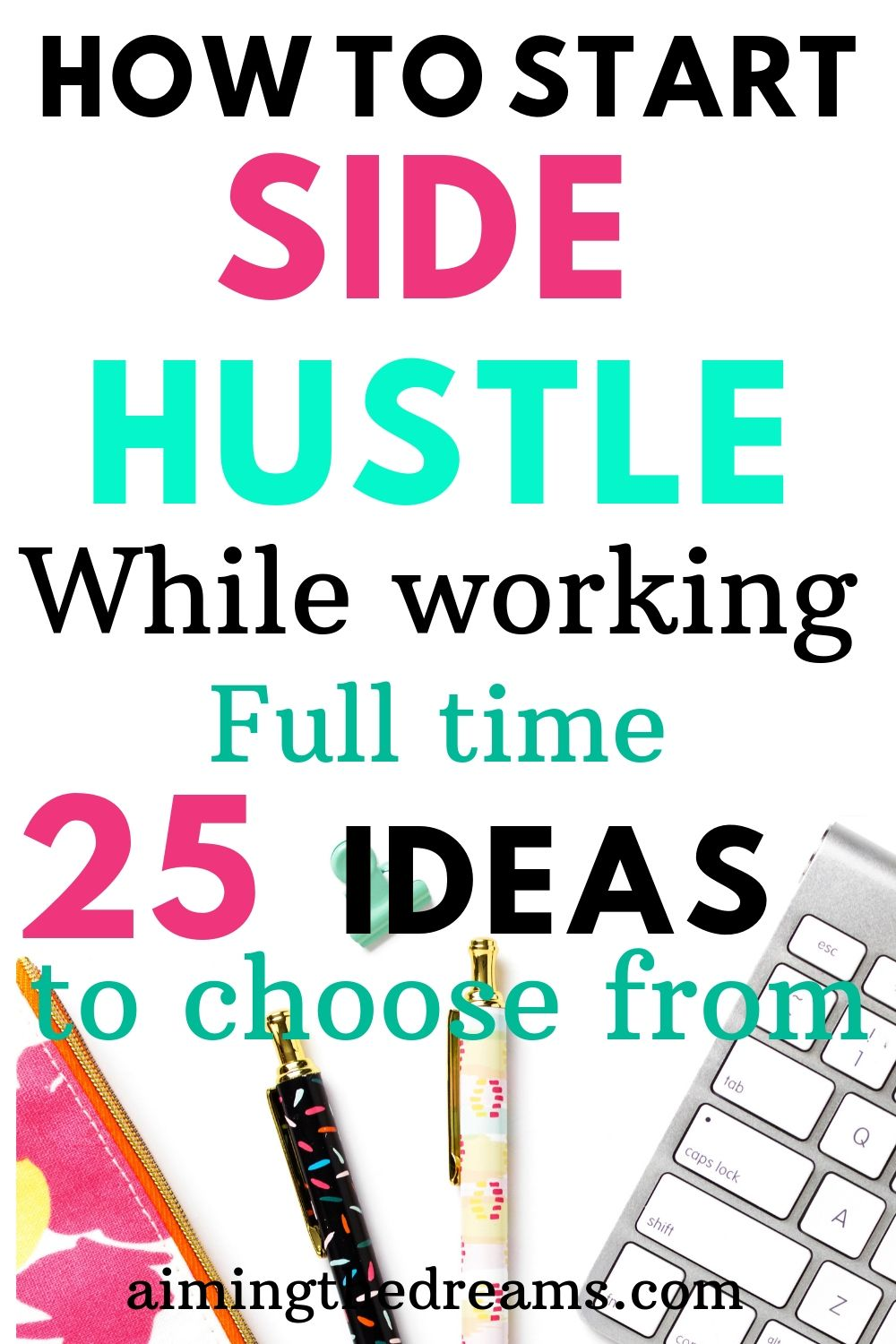 How to start a side hustle while working full time