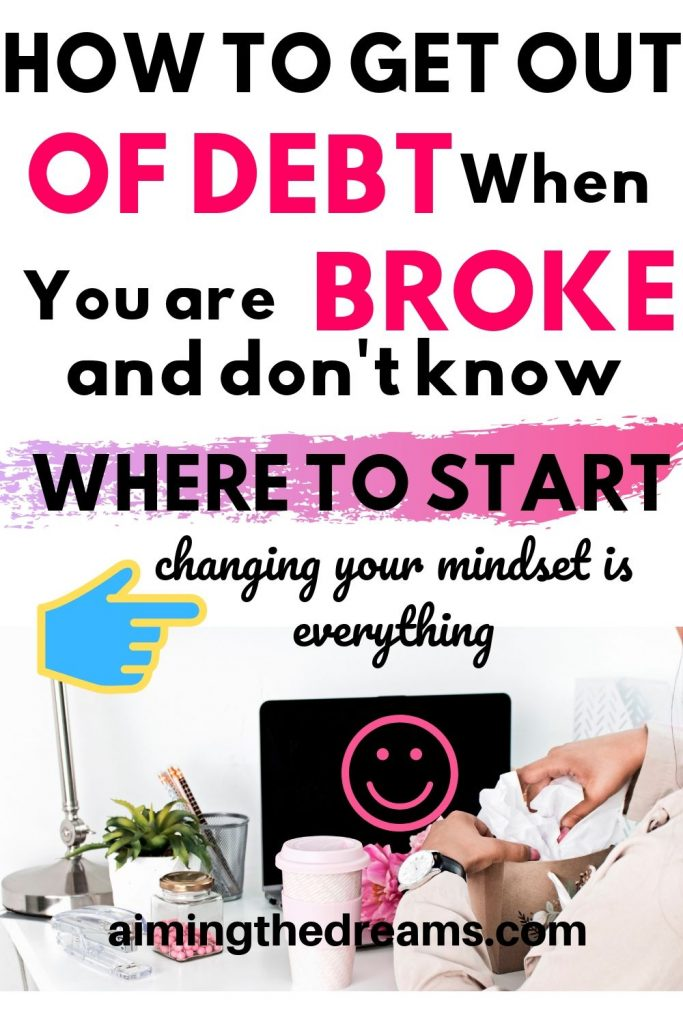 How to get out of debt when you are broke and don't know where to start