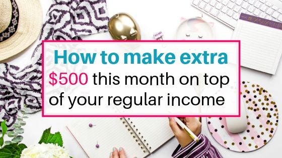 make extra $500 this month on top of your regular income. Side hustles to work from home and make money