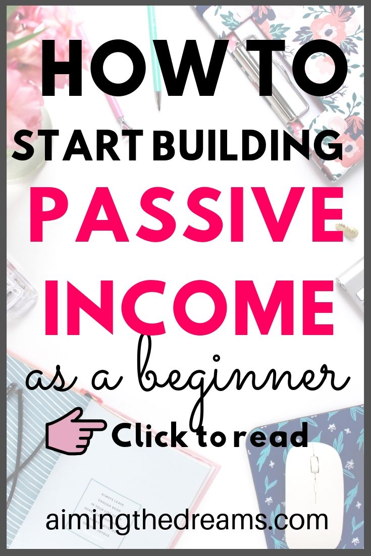 How to start building passive income as a beginner to grow wealth. It takes some time and persistence to grow your passive income streams.
