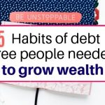 15 Habits of debt free people to grow wealth