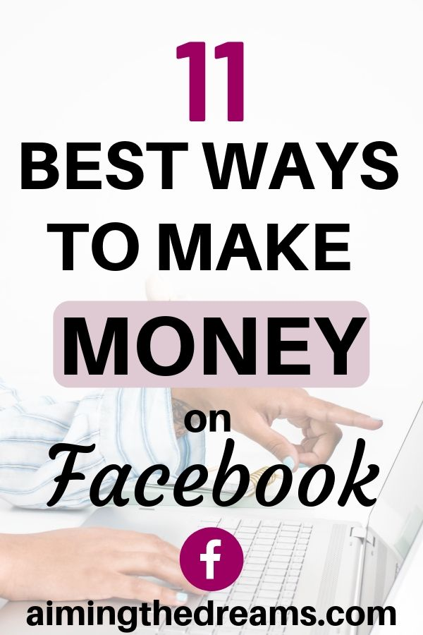 11 best ways to make money on Facebook