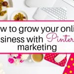 How to grow online business with Pinterest Marketing strategy