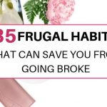 35 frugal habits that will save you from going broke
