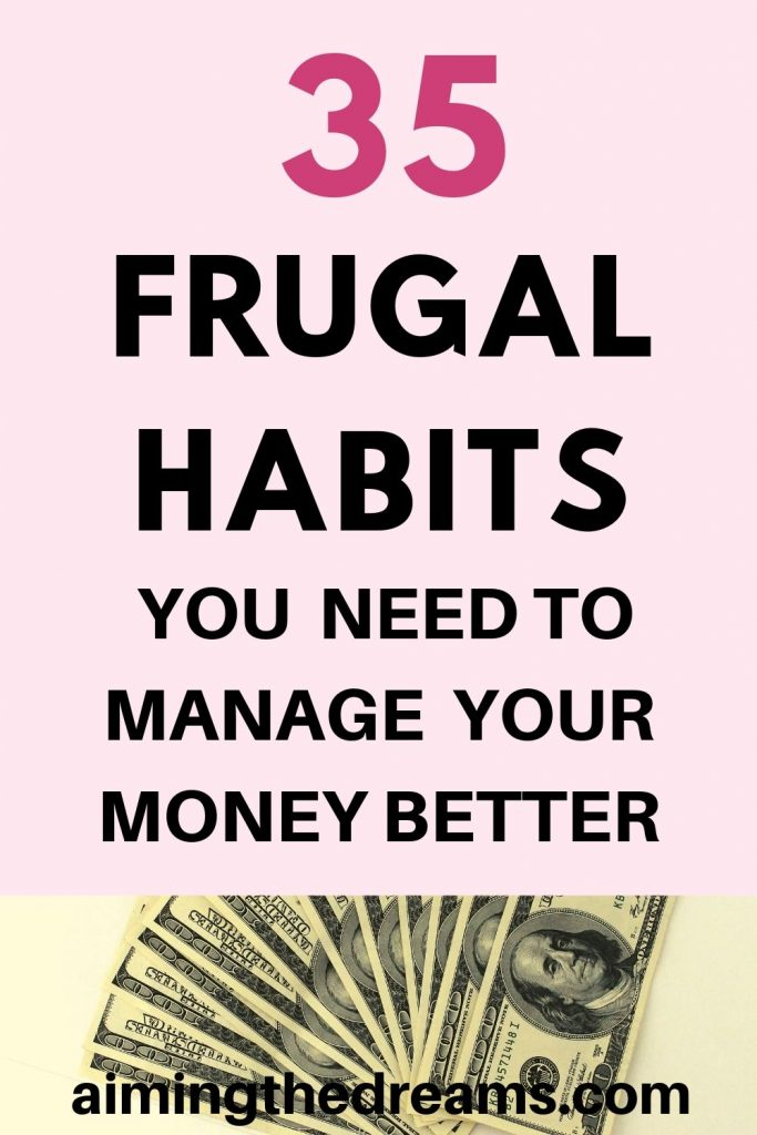 35 frugal habits you need to manage your money better