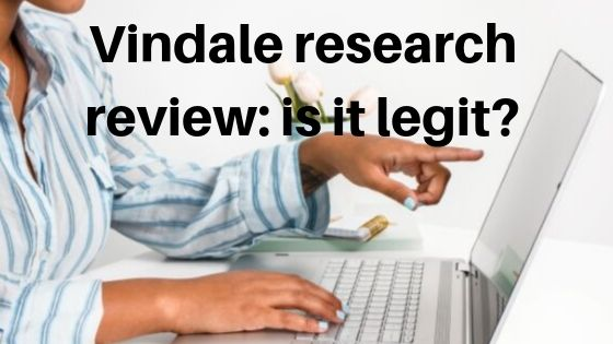 VINDALE RESEARCH REVIEW : IS IT LEGITIMATE