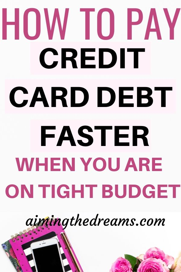 How to pay off credit card debt faster when you are on tight budget