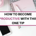 How to be more productive at work with this one strategy