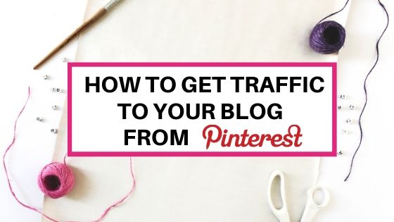 How to get traffic to your blog from Pinterest