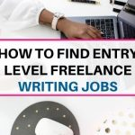 How to find entry level freelance writing jobs