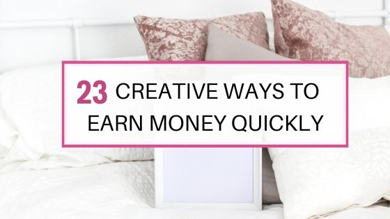23 creative ways to make money