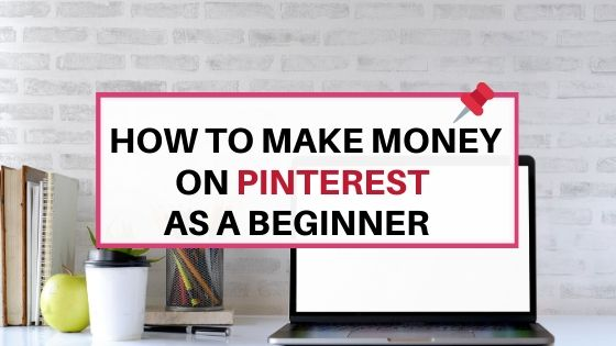 Hoe to make money on Pinterest as a beginner: a guide