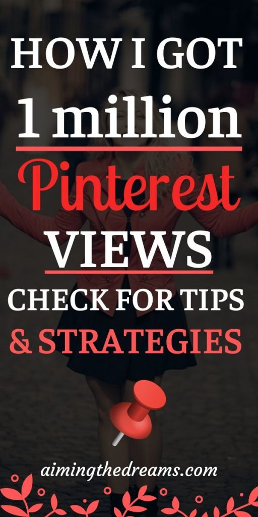 Pinterest strategies and tips for getting i million pinterest views