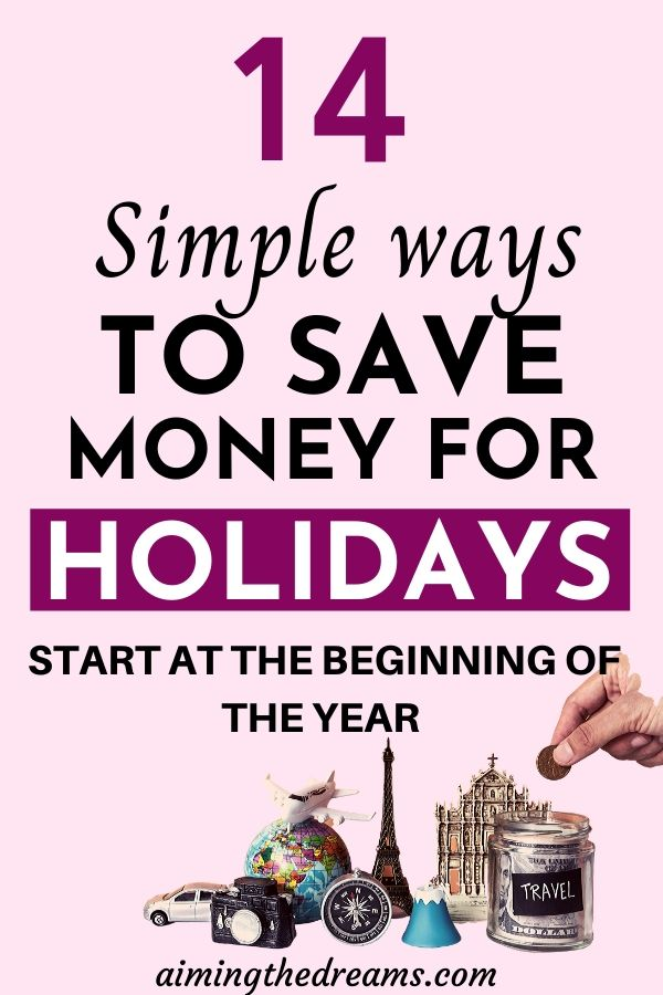 How to save money for holidays by starting at the beginning of the year