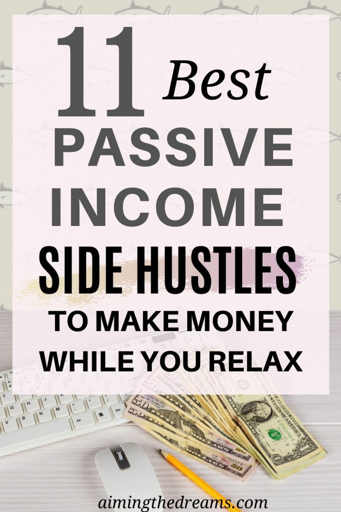 Passive side hustles to make money