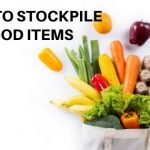 How to stockpile food on a budget:14 hacks to follow