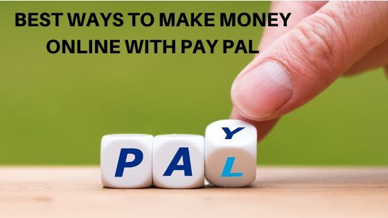 make money online with paypal
