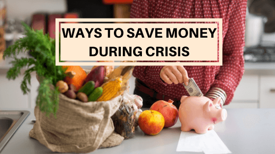 Ways to save money during crisis. Save  money on grocery and insurances