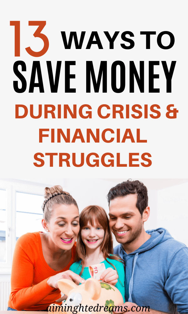 13 WATS TO SAVE MONEY IN CRISIS