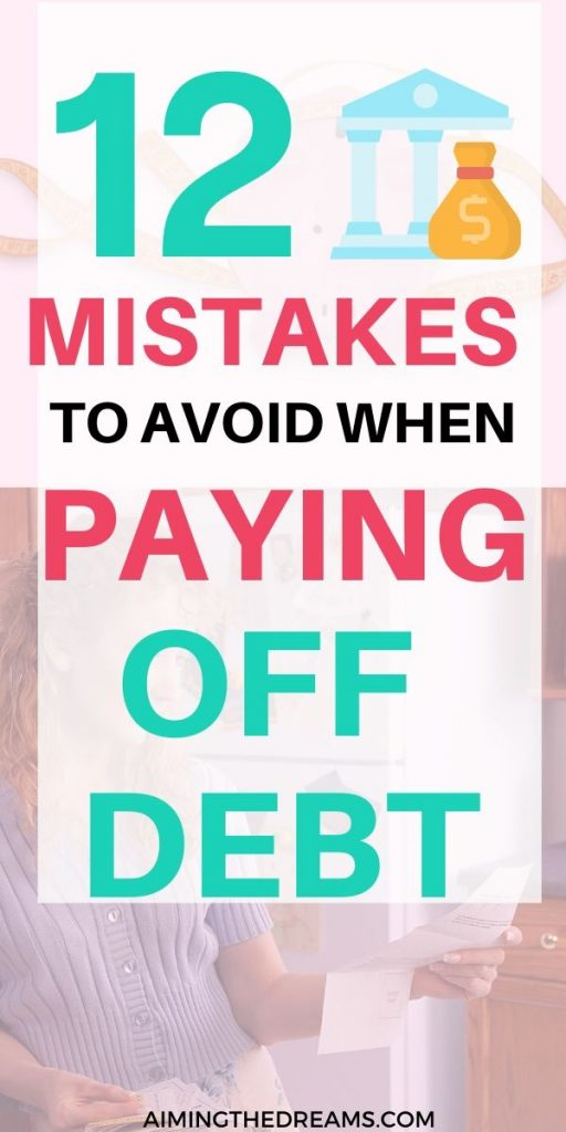 12 mistakes to avoid while paying off debt