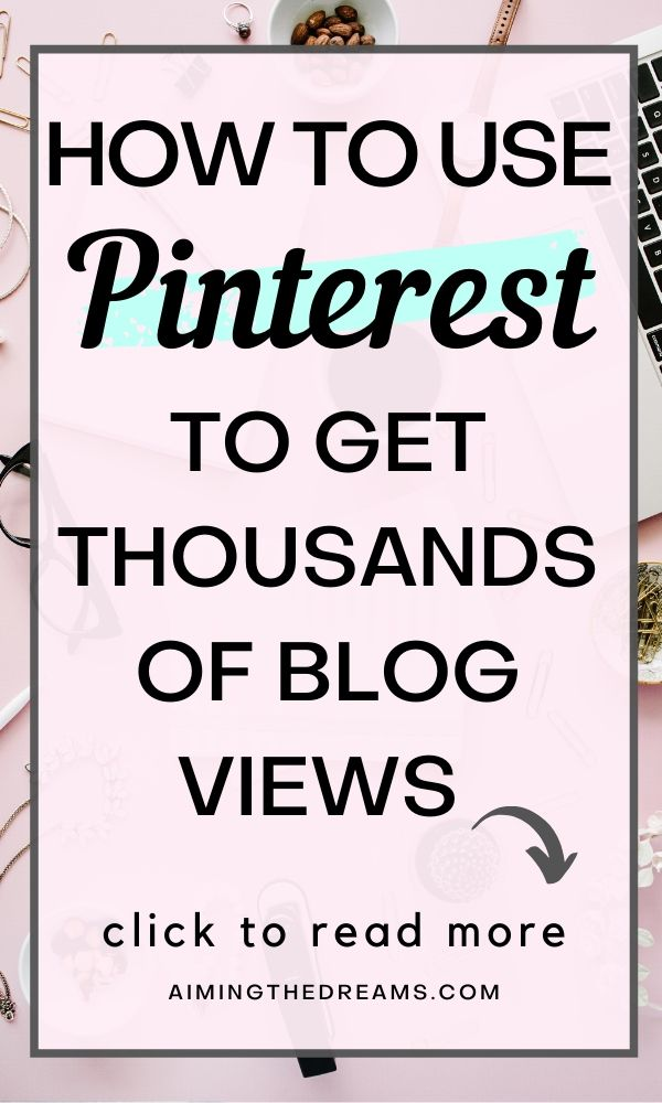 How to use Pinterest for increasing blog views or how to start blogging on Pinterest.
